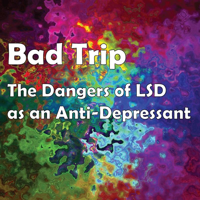 dangers of LSD sober college