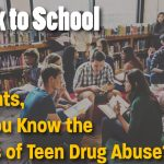 back to school warning signs teen drug abuse